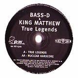 Bass D & King Matthew / True Legends