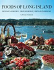 Foods of Long Island by Peggy Katalinich