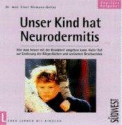 Unser Kind hat Neurodermitis