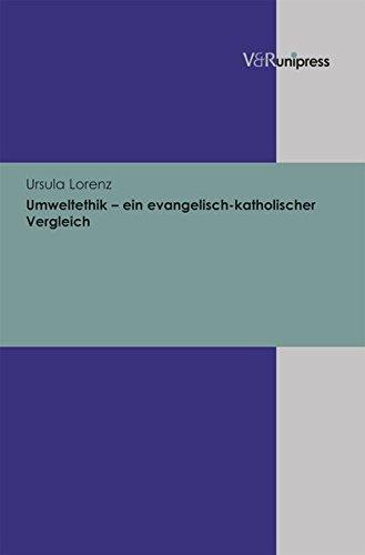Umweltethik - ein evangelisch-katholischer Vergleich (German Edition) ebook