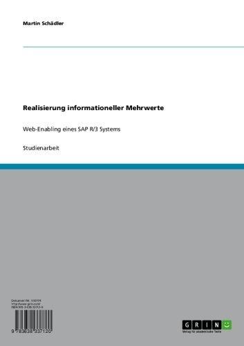 Realisierung informationeller Mehrwerte: Web-Enabling eines SAP R/3 Systems (German Edition) Pdf