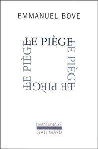 Le piège par Emmanuel Bove