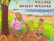 The Village Basket Weaver (The Basket Weaver)