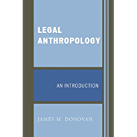 Legal Anthropology: An Introduction (English Edition)