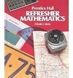 Refresher Mathematics, Edwin I. Stein, 0137711220
