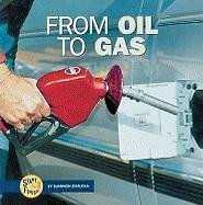 Download From Oil to Gas (Start to Finish (Lerner Hardcover)) pdf epub