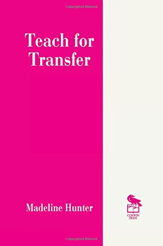 Teach for Transfer (Madeline Hunter Collection Series)