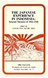 The Japanese Experience in Indonesia, Anthony Reid, 0896801322