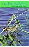 Okoboji Wetlands, Michael J. Lannoo, 0877455325
