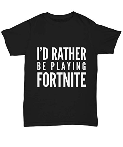 I'd Rather Be Playing Shirt Funny Video Game Lover Tee Sarcasm Joke for Men Women T-Shirt - Unisex Tee Black