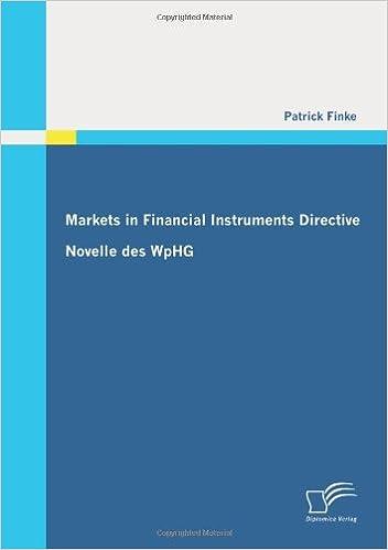 Book Markets in Financial Instruments Directive: Novelle des WpHG