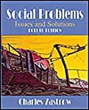 Social Problems : Issues and Solutions, Zastrow, Charles H., 0830414444