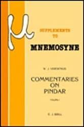 Commentaries on Pindar: Olympian Odes 3, 7, 12, 14 (Mnemosyne : Bibliotheca Classica Batava, No 97)