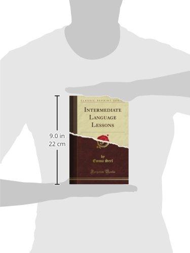 Intermediate Language Lessons (Classic Reprint): Emma Serl: Amazon ...