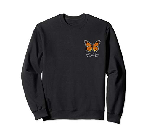 Protect Our Pollinators Shirt Butterflies Sweatshirt (Butterfly Sweatshirt)