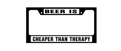 Knockout 4008 Beer is Cheaper Than Therapy License Plate Frame