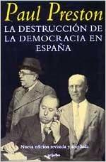 Destruccion de la democracia en España, la: Amazon.es: Preston ...