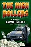 The High Rollers, Emmitt Miller, 0977108228