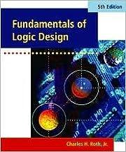 Fundamentals of Logic Design (with CD-ROM)…