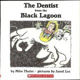 The Dentist from the Black Lagoon