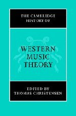 Download The Cambridge History of Western Music Theory (The Cambridge History of Music) pdf