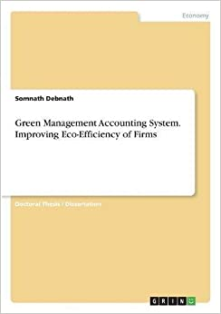 Book Green Management Accounting System. Improving Eco-Efficiency of Firms