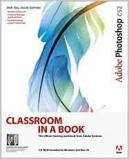 Book Adobe Photoshop CS2 Classroom in a Book 1st (first) edition Text Only