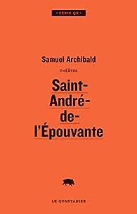Saint-André-de-l'Épouvante par Samuel Archibald