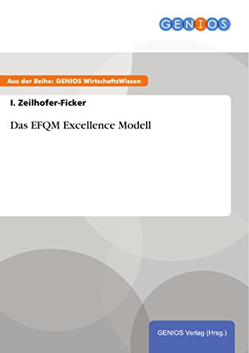 Das EFQM Excellence Modell (German Edition)