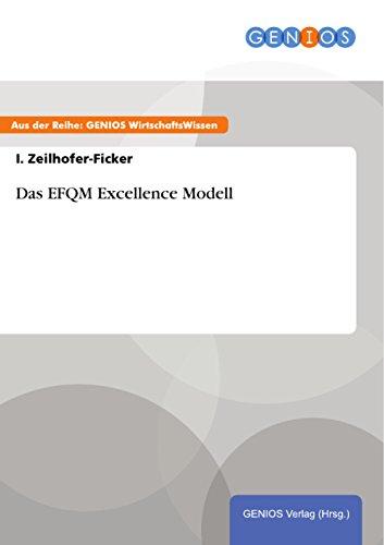 Das EFQM Excellence Modell (German Edition)