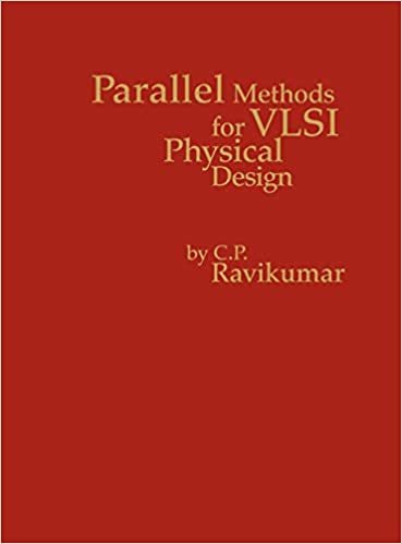 Parallel Methods For Vlsi Layout Design Computer Engineering And Computer Science Ravikumar C P 9780893918286 Amazon Com Books