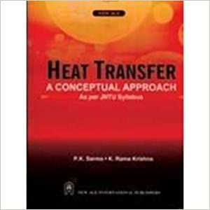 Heat Transfer?: A Conceptual Approach (as Per JNTU Syllabus)