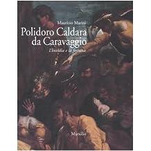 Polidoro Caldara da Caravaggio. L'invidia e la fortuna