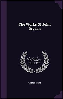 The Works Of John Dryden