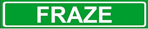 novelty-family-last-name-fraze-street-sign-4x18-plastic-wall-art-decor