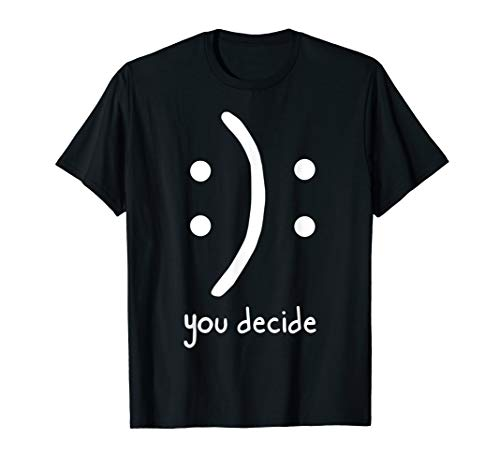 (Happy Face or Sad Face you decide funny Smiley T-Shirt)