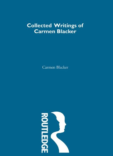 Carmen Blacker – Collected Writings: 1 (Collected Writings of Modern Western Scholars on Japan) Pdf