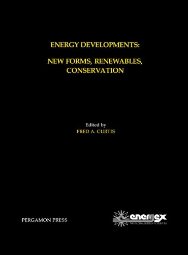 energy-developments-new-forms-renewables-conservation-proceedings-of-energex-84-the-global-energy-fo