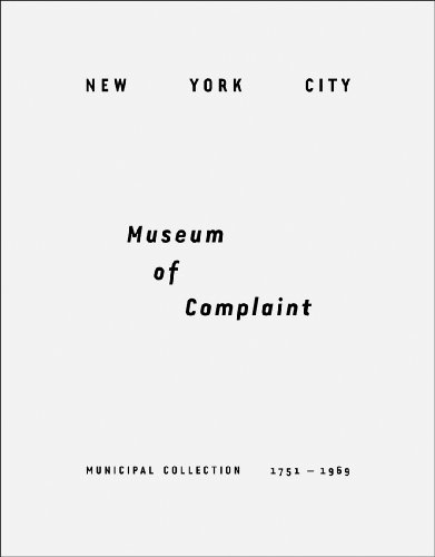 New York City Museum of Complaint