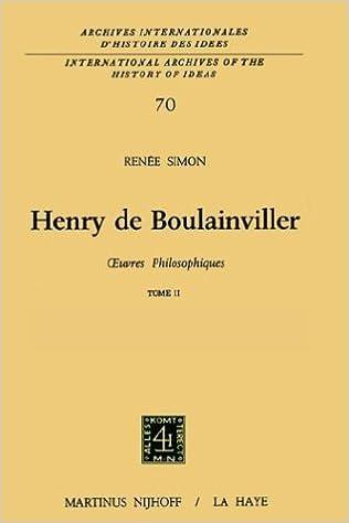 Lire en ligne Henry De Boulainviller Tome Ii, 0Euvres Philosophiques pdf