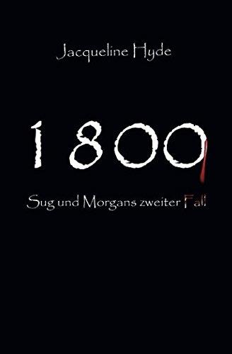 1800 (Sug und Morgans zweiter Fall, Band 2)
