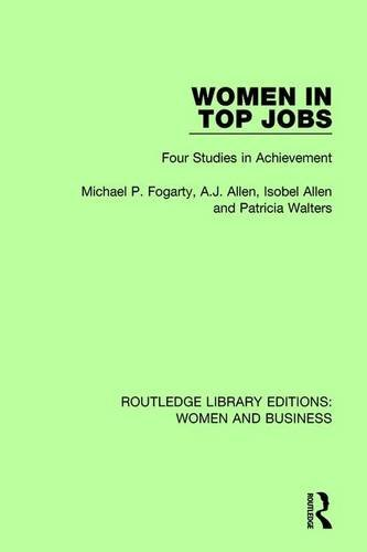 Women in Top Jobs: Four Studies in Achievement: Volume 14