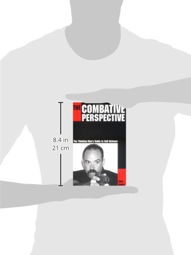 The-Combative-Perspective-The-Thinking-Mans-Guide-to-Self-Defense