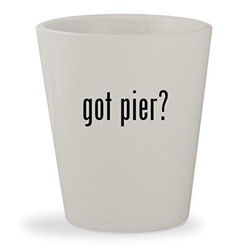 got pier? - White Ceramic 1.5oz Shot Glass (Clock Glass Morgan)