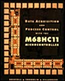 img - for Data Acquisition and Process Control with the MC68HC11 Micro Controller by Frederick F. Driscoll (1993-08-16) book / textbook / text book