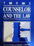 Counselor and the Law, Hopkins, Bruce R. and Anderson, Barbara, 1556200765