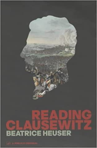Book Reading Clausewitz (Pimlico) by Heuser, Beatrice (2002)