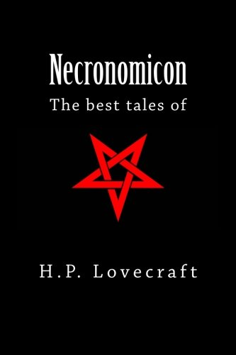 Necronomicon: The Best Tales of H. P. Lovecraft