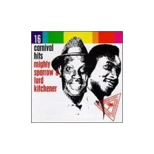 16 Carnival Hits by Mighty Sparrow (2000-09-12)