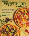 img - for New Vegetarian Cuisine: 250 Low-Fat Recipes for Superior Health book / textbook / text book